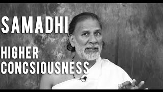 Download Samadhi: What is Higher Consciousness and How You Can Reach It - Acharya Shree Yogeesh Video