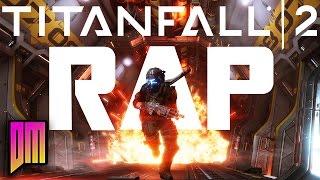 Download Titanfall 2 Rap | DEFMATCH ″Wall Runner, Hard Gunner″ Video