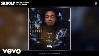 Download Skooly - Another Way (Audio) ft. Key Glock Video