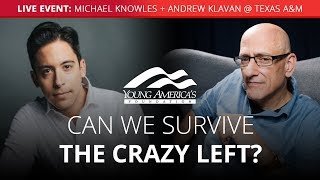 Download Can we survive the crazy Left? | Michael Knowles + Andrew Klavan LIVE at Texas A&M Video