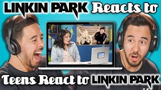 Download LINKIN PARK REACTS TO TEENS REACT TO LINKIN PARK Video
