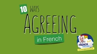 Download 10 Ways to say you Agree in French Video