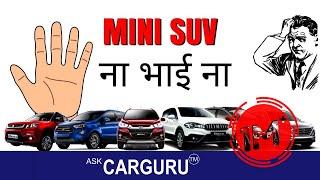 Download MINI SUV क्यों नहीं, Maruti Brezza, Ford EcoSport, Hyundai Creta, Honda WR V, Renault Duster, Nexon Video