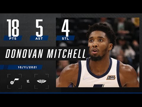 Donovan Mitchell goes for 18 PTS, 5 AST & 4 STL against Pelicans