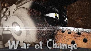 Download 'War Of Change' | A Semi-Original Animated Short Video
