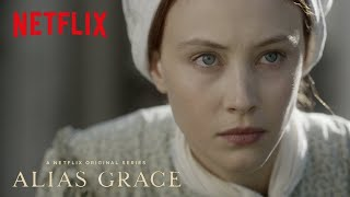 Download Alias Grace | Official Trailer [HD] | Netflix Video