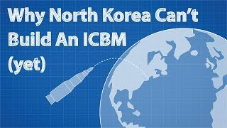 Download Why North Korea Can't Build An ICBM (yet) Video