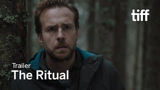 Download THE RITUAL Trailer | TIFF 2017 Video