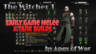 Download The Witcher 3: Early Game Melee & Tank Builds!!! Death March Gameplay Video