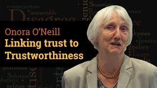 Download Linking Trust to Trustworthiness | Prof Onora O'Neill (2017) Video