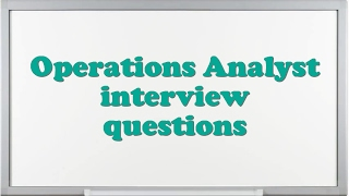 Download Operations Analyst interview questions Video
