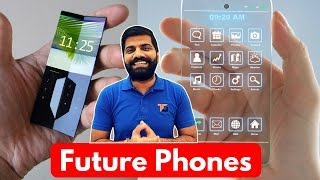 Download Top Upcoming Futuristic Technologies in Smartphones Video