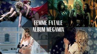 Download Britney Spears: Femme Fatale Album Megamix Video