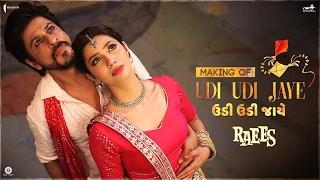 Download Raees | Making of Udi Udi Jaye | Mahira Khan, Shah Rukh Khan Video