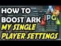 Download How To Boost Ark Single Player Game - My Server Settings Ark Survival Evolved Video
