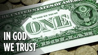 Download The Real Reason 'In God We Trust' Is On The U.S. Dollar Video