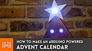 Download Christmas Advent Calendar (Arduino powered) // How-To Video