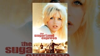 Download The Sugarland Express Video