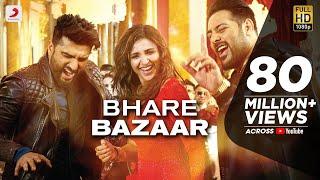 Download Bhare Bazaar – Namaste England| Arjun| Parineeti| Badshah| Rishi Rich| Vishal Dadlani| Payal Dev Video