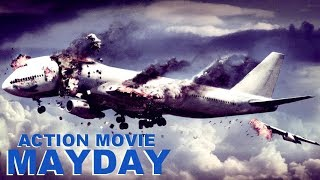 Download Action Movie «MAYDAY» Full Movie, Action, Thriller, Drama / Movies In English Video