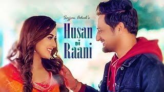 Download Sajjan Adeeb: Husan Di Raani (Full Song) G Guri   Raj Kakra   Latest Punjabi Songs 2019 Video