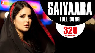 Download Saiyaara - Full Song | Ek Tha Tiger | Salman Khan | Katrina Kaif | Mohit Chauhan | Taraannum Mallik Video