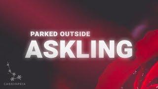 Download Askling - Parked Outside (Lyrics) Video