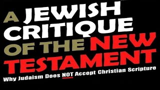 Download NEW TESTAMENT CRITIQUE הברית החדשה (Reply 2 one for israel jews for jesus chosen people ministries) Video