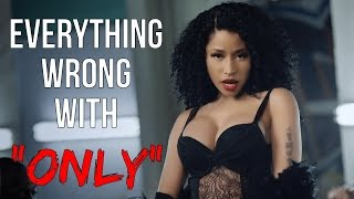 Download Everything Wrong With Nicki Minaj - ″Only″ Video
