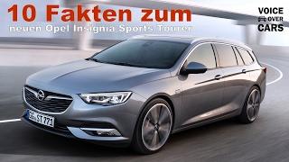 Download 2017 Opel Insignia Sports Tourer - 10 Fakten zum... erste Informationen! Voice over Cars Video