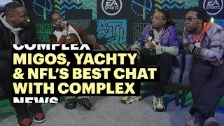 Download Migos, Yachty, & NFL's Best Chat with Complex at EA Sports Bowl Video