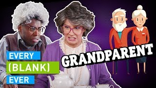 Download EVERY GRANDPARENT EVER Video