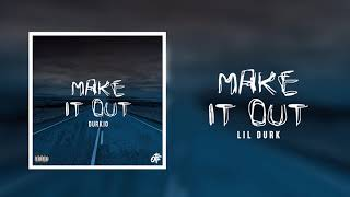 Download Lil Durk - Make It Out Video