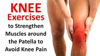 Download Knee Exercises to Strengthen Muscles around the Patella to Avoid Knee Pain Video