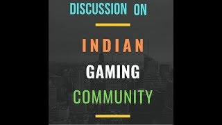 Download Discussion on INDIAN GAMING COMMUNITY    CHARITY STREAM - LINKS IN THE DESCRIPTION    HINDI Video