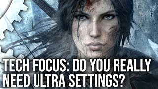 Download Tech Focus: Do You Really Need Ultra Settings? What To Keep, What To Cut Video