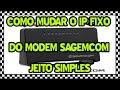 Download 🔵Tutorial - Mudar Ip Fixo Modem da OI Sagemcom (Cowbas®) Video