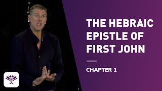 Download The Hebraic Epistle of First John - Chapter 1 Video