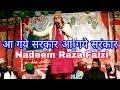 Download Kalame Aala Hazrat , Aamade Mustfa pe padhe Kalam , Nadeem Raza Faizi Madhupuri Aa gye sarkar Video