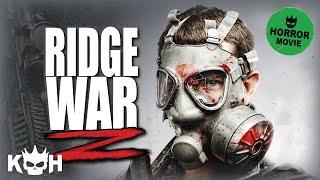 Download Ridge War Z | Full Movie English 2015 | Horror Video