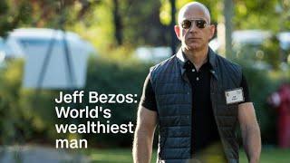 Download Jeff Bezos: World's wealthiest man Video