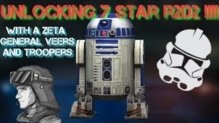 Download EA Exclusive!!! Unlocking 7 star R2D2 with Zeta'd General Veers and troopers !!! Swgoh Video