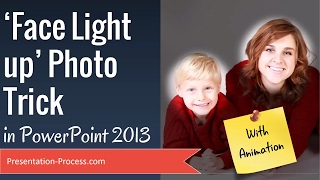 Download Face Light Up Photo Trick in PowerPoint 2013 Video