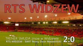Download WIDZEW - ŚWIT 2:0 - Trener Smuda znów w Widzewie Video