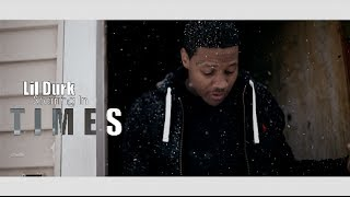 Download Lil Durk - Times Shot By @AZaeProduction Video