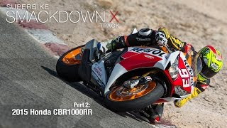 Download 2015 Honda CBR1000RR SP - Superbike Smackdown X Part 2 - MotoUSA Video