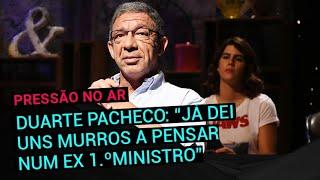 """Download Duarte Pacheco: """"Já dei uns murros num saco de boxe a pensar num ex-primeiro-ministro"""" Video"""