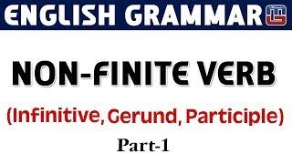 Download Non - Finite Verb | Gerund - Infinite - Participle | Basic English Grammar | All Competitive Exams Video