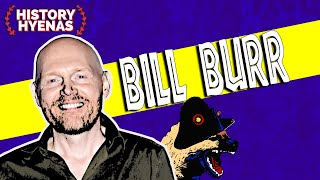 Download Bill Burr - History Hyenas Ep91 (Chris Distefano and Yannis Pappas) Video