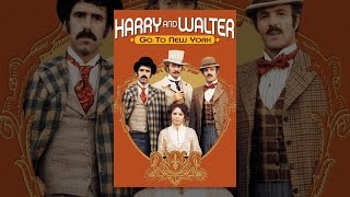 Download Harry And Walter Go To New York Video
